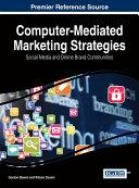 Computer Mediated Marketing Strategies  Social Media and Online Brand Communities