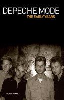 Depeche Mode - The Early Years 1981-1993 Pdf/ePub eBook