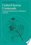 Carbon-Fluorine Compounds