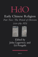 Early Chinese Religion, Part Two: The Period of Division (220-589 AD) (2 vols)