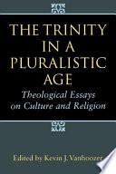 The Trinity In A Pluralistic Age