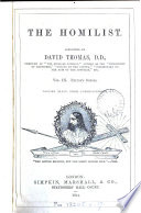 The Homilist  or  The pulpit for the people  conducted by D  Thomas  Vol  1 50  51  no  3  ol  63 Book PDF