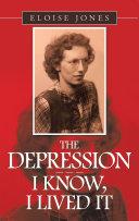 The Depression – – – I Know, I Lived It [Pdf/ePub] eBook