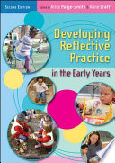 """Developing Reflective Practice in the Early Years"" by Alice Paige-Smith"