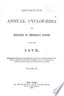 The American Annual Cyclopedia And Register Of Important Events Of The Year