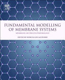 Fundamental Modelling of Membrane Systems