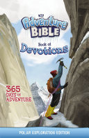 NIV Adventure Bible Book of Devotions: Polar Exploration Edition Pdf