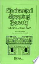 Enchanted Sleeping Beauty The Legend Of Briar-Rose