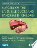 Surgery of the Liver  Bile Ducts and Pancreas in Children