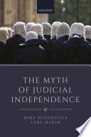 The Myth Of Judicial Independence