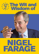The Wit and Wisdom of Nigel Farage