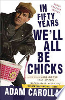 In Fifty Years We Ll All Be Chicks