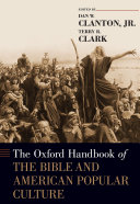 The Oxford Handbook of the Bible and American Popular Culture