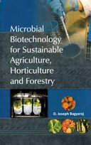 Microbial Biotechnology for Sustainable Agriculture  Horticulture   Forestry
