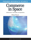 Commerce in Space: Infrastructures, Technologies, and Applications