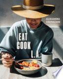 Eat Cook L A  Book PDF