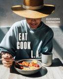 EAT. COOK. L.A. Pdf/ePub eBook