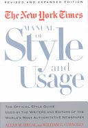 The New York Times Manual of Style and Usage  Revised and Expanded Edition