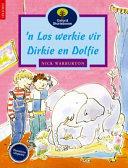 Books - Oxford Storieboom: Fase 11 n Los werkie vir Dirkie & Dolfie | ISBN 9780195715323