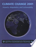 Climate Change 2001  Impacts  Adaptation  and Vulnerability Book