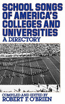 School Songs of America s Colleges and Universities Book