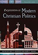 Encyclopedia of Modern Christian Politics: L-Z