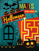 Halloween Mazes for Adults