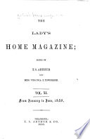 The Lady's Home Magazine of Literature, Art, and Fashion