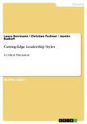 Cutting Edge Leadership Styles
