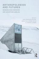 Anthropologies and Futures [Pdf/ePub] eBook