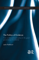 The Politics of Evidence (Open Access)
