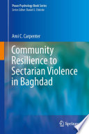Community Resilience to Sectarian Violence in Baghdad