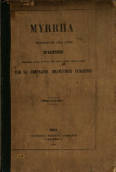 Mirra. Myrrha. Tragédie en cinq actes ... Quatrième édition. The Italian text in verse and the French version in prose, in parallel columns. Ital. & Fr