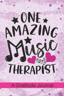 One Amazing Music Therapist A Gratitude Journal