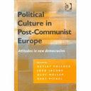 Political Culture in Post-communist Europe
