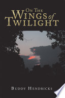 On the Wings of Twilight