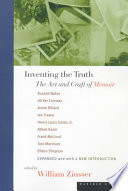 """""""Inventing the Truth: The Art and Craft of Memoir"""" by Russell Baker, William Zinsser, William Knowlton Zinsser"""