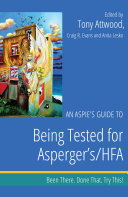An Aspie's Guide to Being Tested for Asperger's/HFA