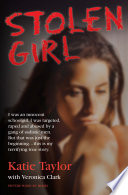 Stolen Girl - I was an innocent schoolgirl. I was targeted, raped and abused by a gang of sadistic men. But that was just the beginning ... this is my terrifying true story