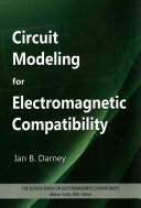 Circuit Modeling For Electromagnetic Compatibility Book PDF
