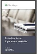 Cover of Australian Master Superannuation Guide 2017/18