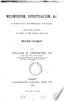 Mesmerism  spiritualism   c   historically   scientifically considered  2 lectures