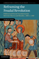 Reframing the Feudal Revolution