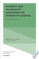 Diversity and Triumphs of Navigating the Terrain of Academe