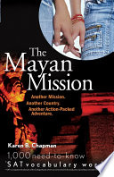 The Mayan Mission Another Mission Another Country Another Action Packed Adventure Book PDF