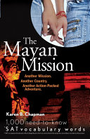 The Mayan Mission - Another Mission. Another Country. Another Action-Packed Adventure Pdf/ePub eBook