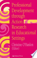 Professional Development Through Action Research In Educational Settings