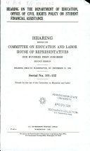 Hearing on the Department of Education  Office of  i e  For  Civil Rights Policy on Student Financial Assistance