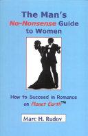 The Man s No Nonsense Guide To Women