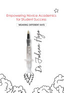Empowering Novice Academics for Student Success